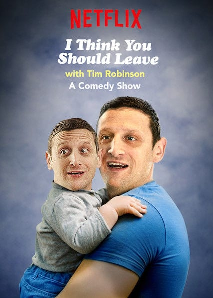 I Think You Should Leave with Tim Robinson teaser image
