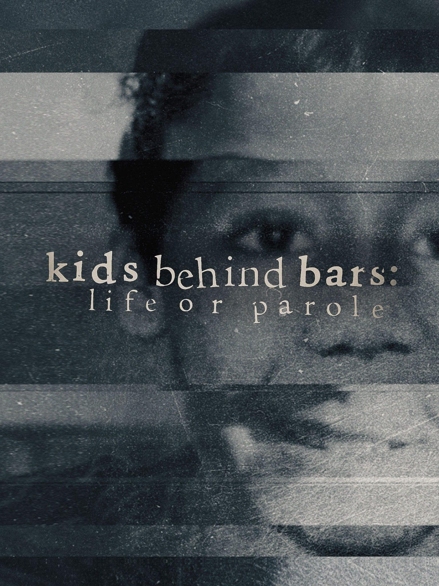 Kids Behind Bars: Life or Parole teaser image