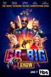 Go-Big Show teaser image