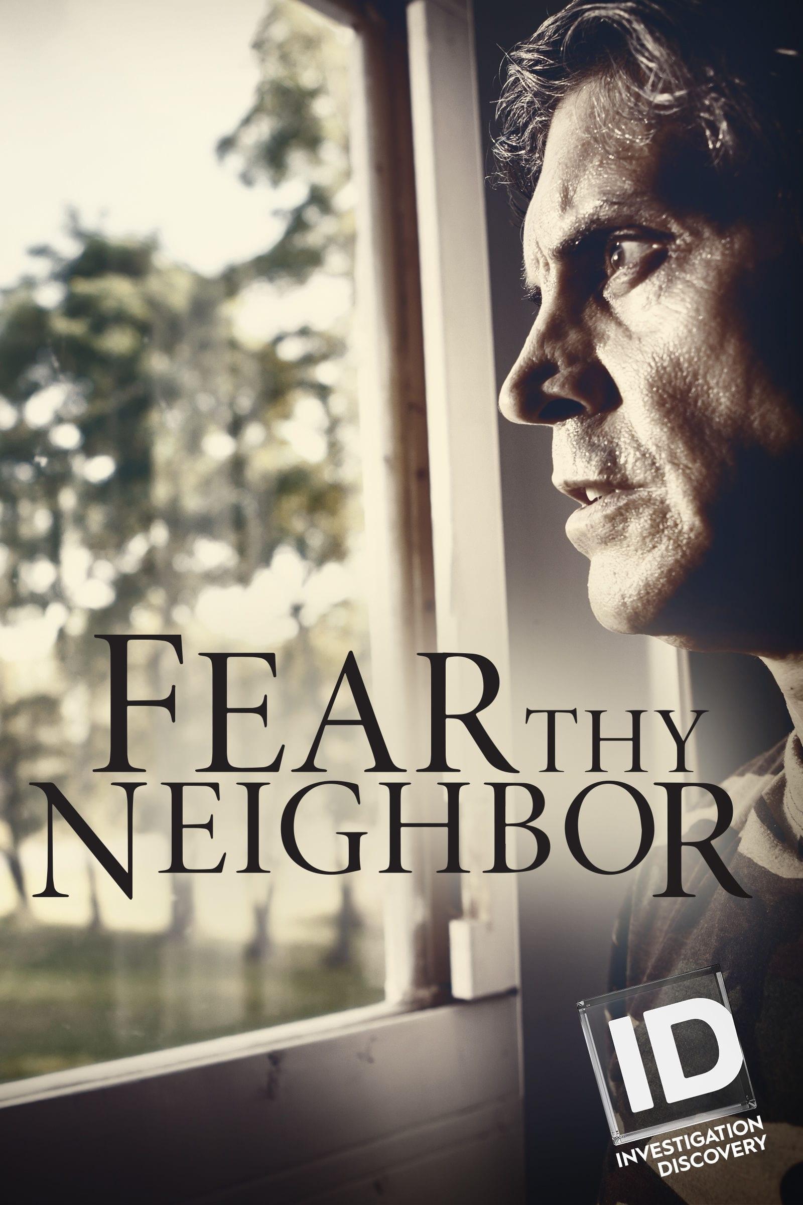 Fear Thy Neighbor teaser image