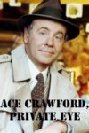 Ace Crawford... Private Eye teaser image