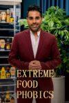 Extreme Food Phobics teaser image