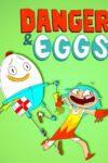 Danger & Eggs teaser image
